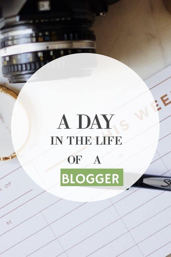 A day in the life of a full-time blogger.