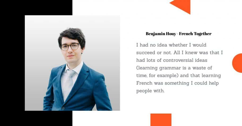 quote from Benjamin Houy, French Together