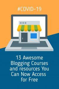 13 Awesome Blogging Courses and resources You Can Now Access for Free #COVID-19